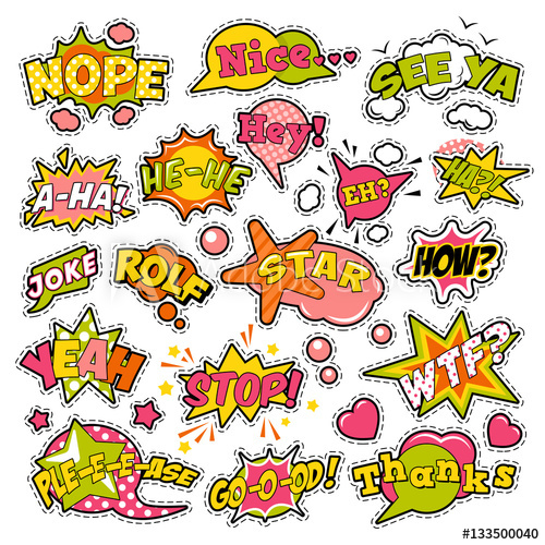 500x500 Fashion Badges, Patches, Stickers In Pop Art Comic Speech Bubbles