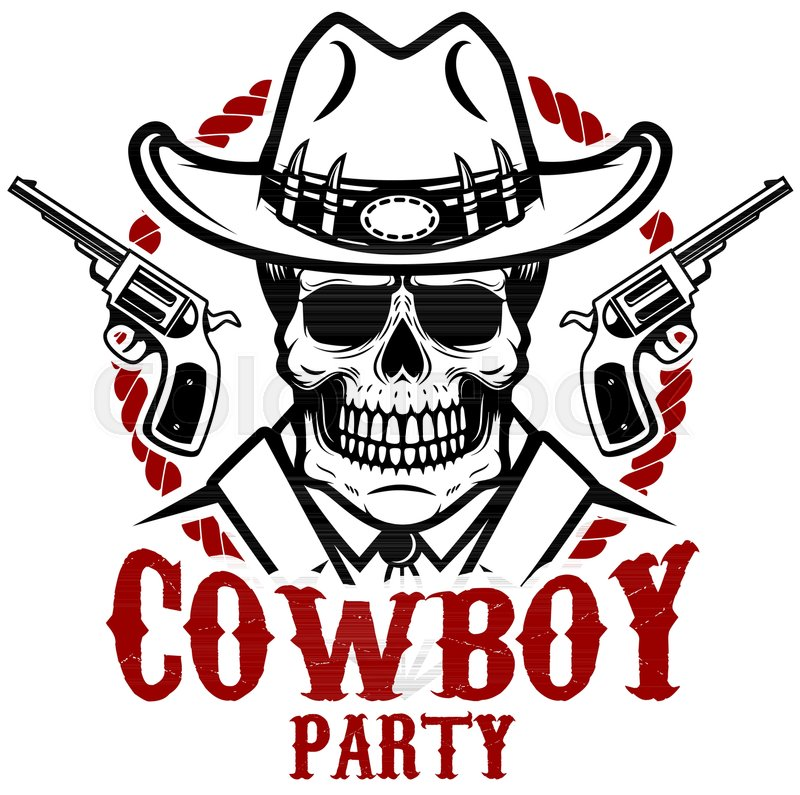 800x795 Cowboy Party. Cowboy Skull With Revolvers. Design Element For Logo