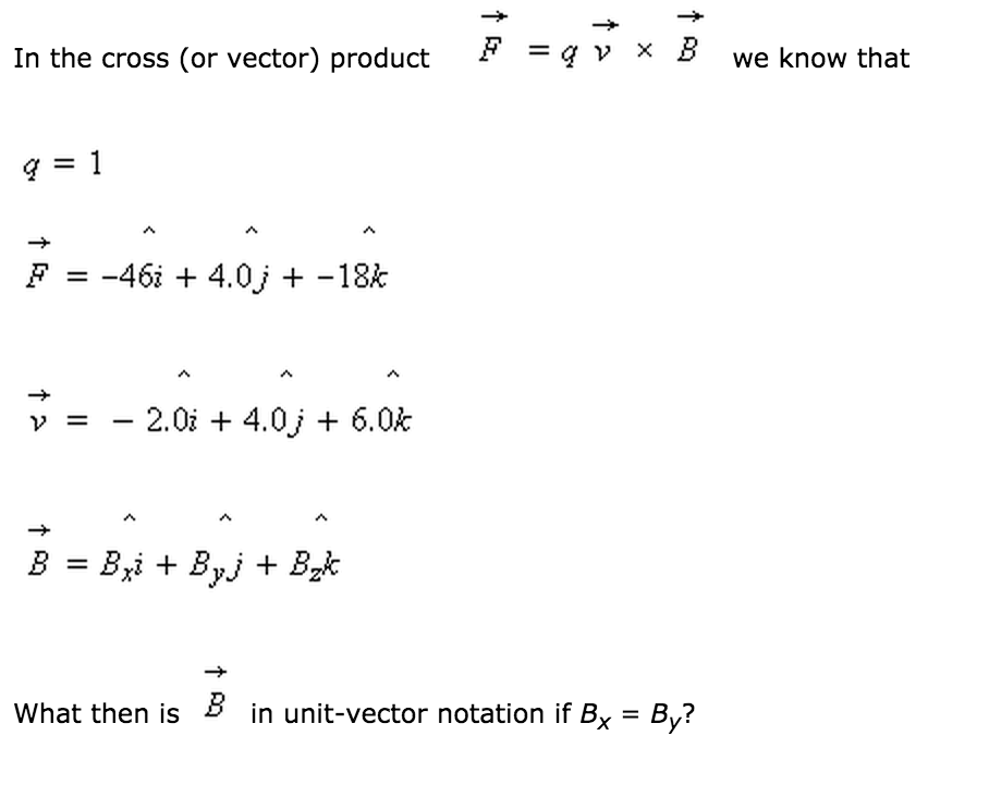 908x732 Solved In The Cross (Or Vector) Product F = Q V X B We Kn