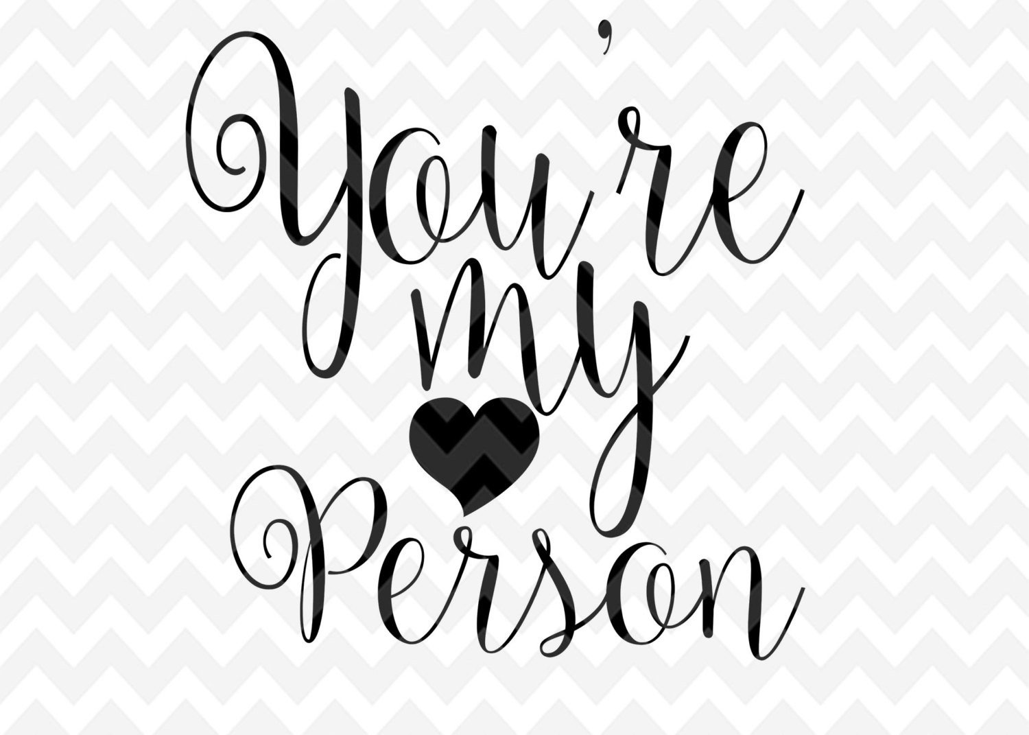 1500x1071 Your My Person Svg, Love, Svg, Quote Overlay, Vinyl, Vector