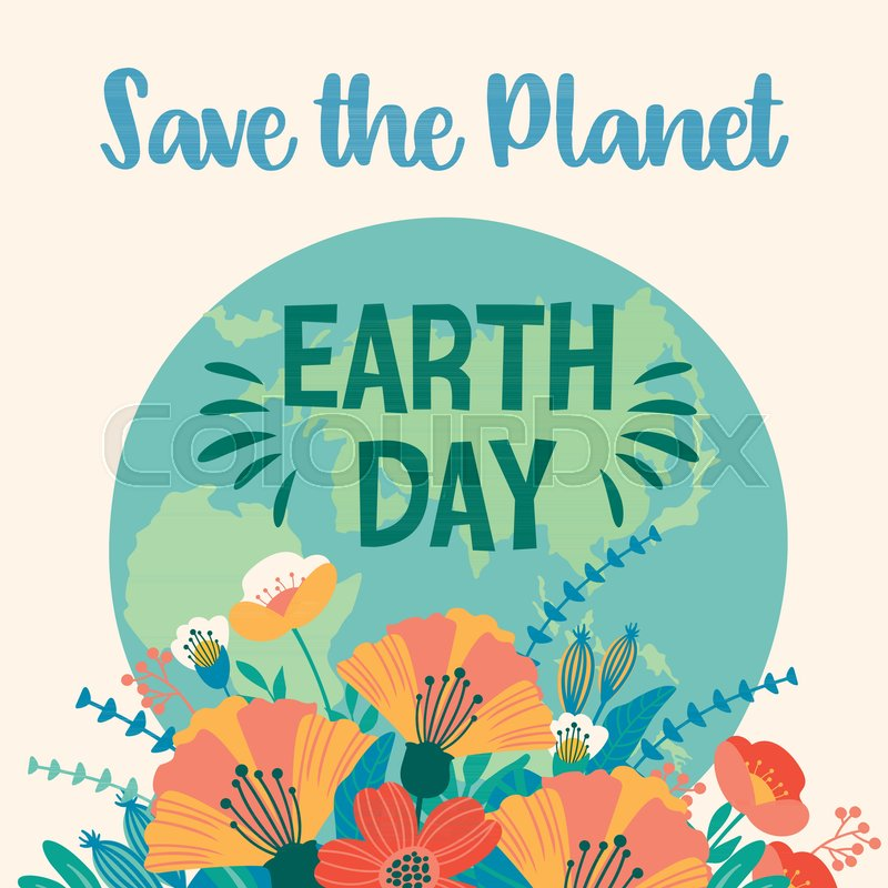 800x800 Earth Day. Vector Template For Card, Poster, Banner, Flyer Design