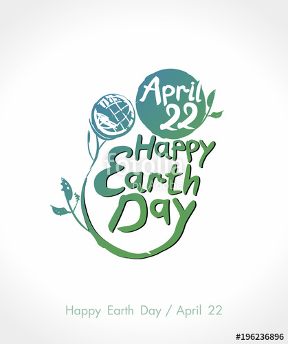 419x500 Happy Earth Day. Vector Lettering Template. Earth Day, 22 April