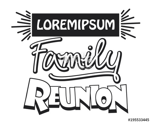 500x406 Family Reunion Design Template Stock Image And Royalty Free