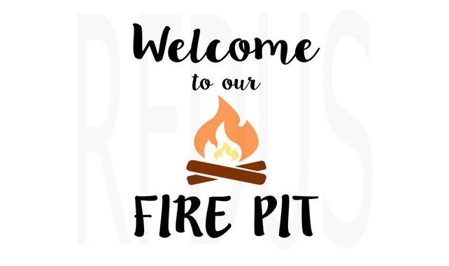 642x381 Welcome To Our Fire Pit Svg Vector Design Cricut Cutting Etsy