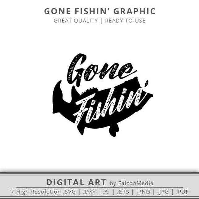 642x642 Gone Fishing Svg Gone Fishing Clip Art Fishing Clipart Etsy