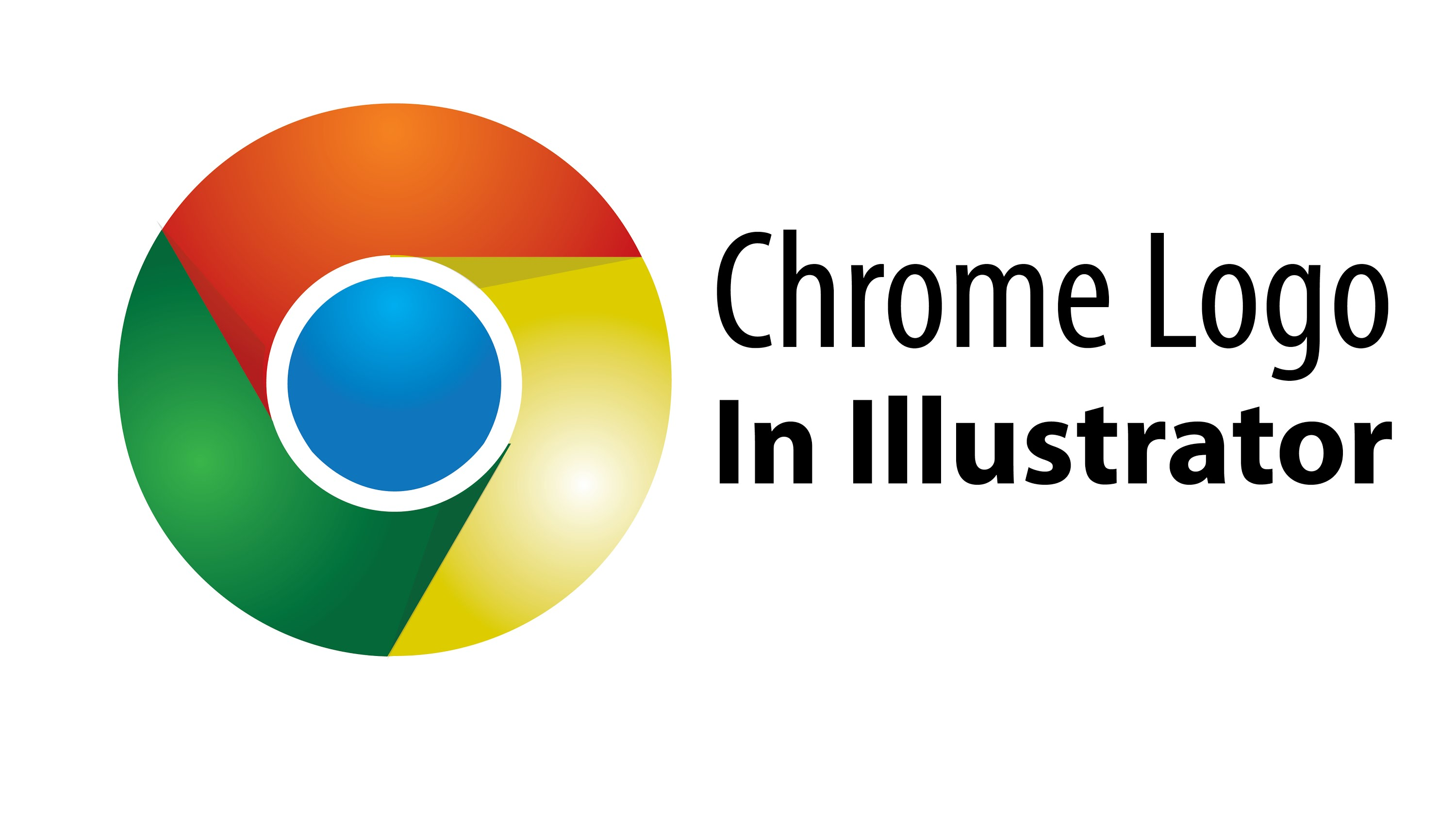3000x1688 Create Google Chrome Vector Logo In Illustrator