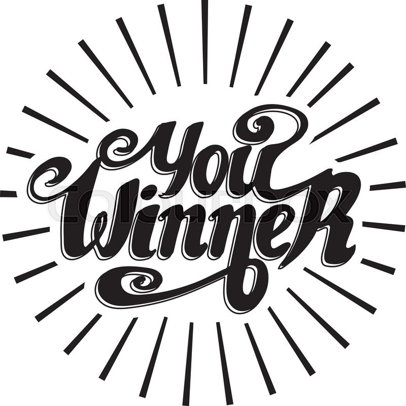 800x800 You Winner. Typographic Label, Handwriting. Vector Illustration