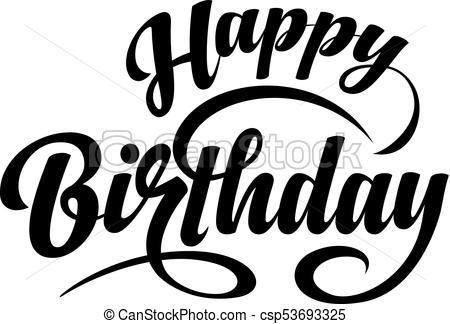 450x324 Happy Birthday Text. Happy Birthday Calligraphic Text On White