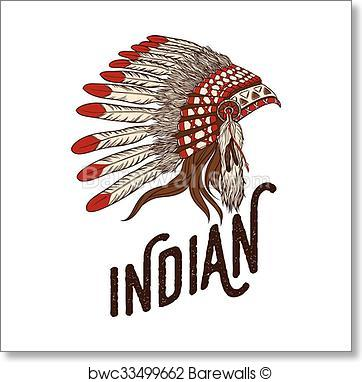 362x382 Art Print Of Native American Indian Chief Headdress. Vector