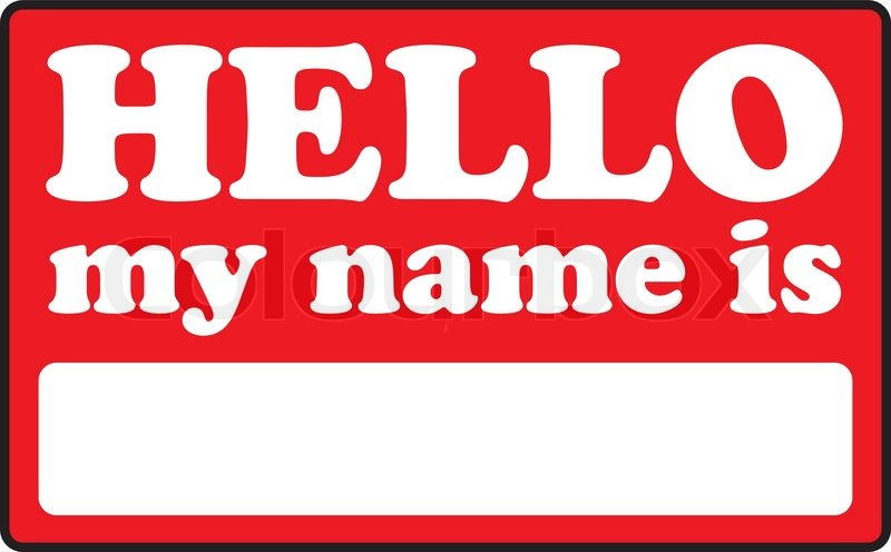 800x496 Blank Name Tags That Say Hello My Name Is Stock Vector Colourbox