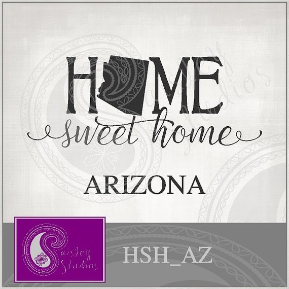 570x570 Arizona Home Sweet Home Vector Ai Eps Svg Gsd Dxf Png Etsy