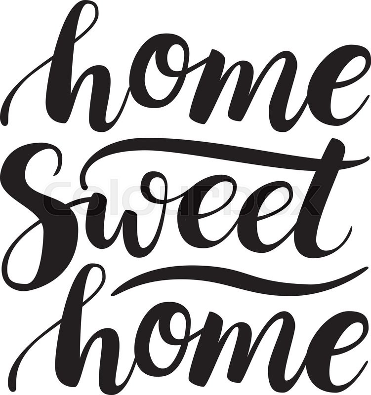 751x800 Conceptual Handwritten Phrase Home Sweet Home. Calligraphic Quote