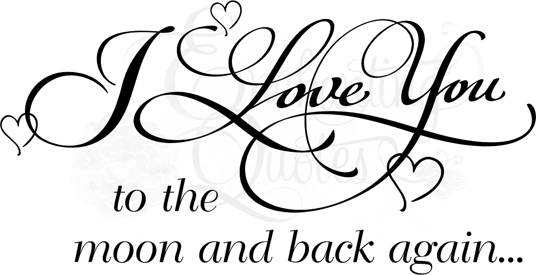 1100x565 Vector Quotes, Vinyl Ready To Cut Digital Graphics Love You To Moon