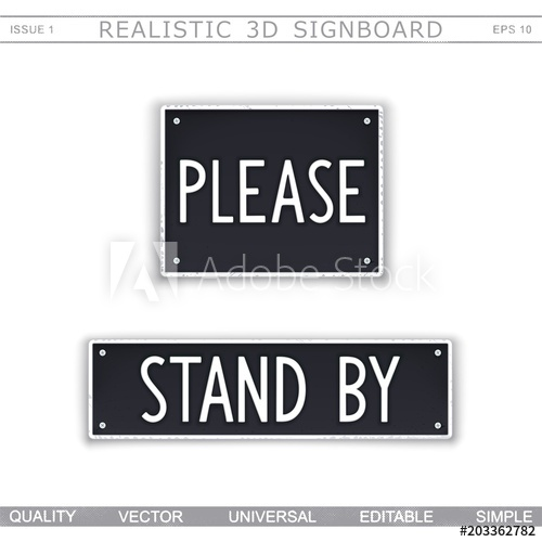500x500 Please. Stand By. Signboard Stylized Car License Plate. Top View