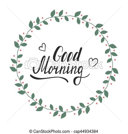 450x470 Hand Written Lettering Good Morning Made In Vector. Inspiration