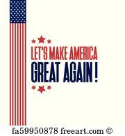 180x195 Free Make America Great Again Art Prints And Wall Artwork Freeart