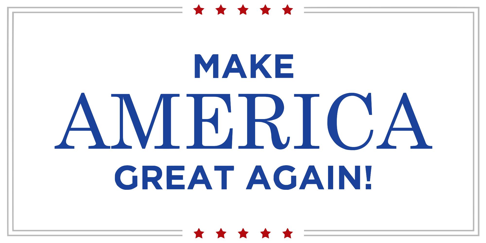 2000x1000 Make America Great The Perfect Slogan