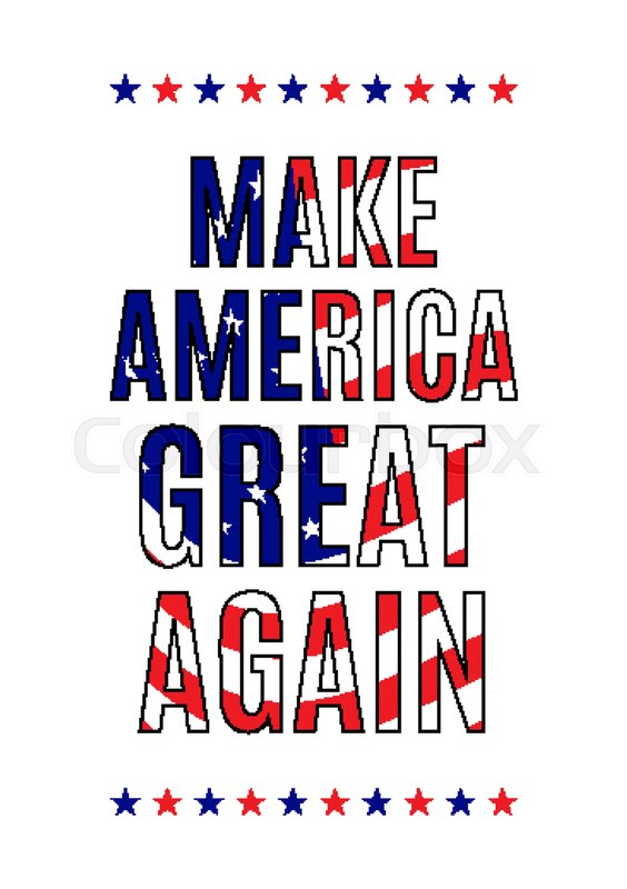 564x800 Make America Great Again Quote On A White Background Stock