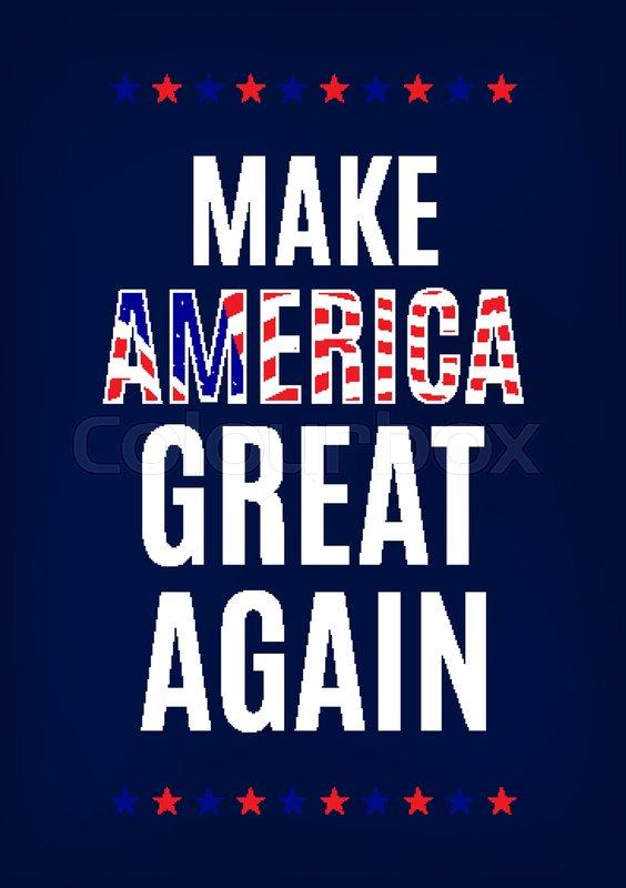 564x800 Campaign Slogan Card. Make America Great Again Stock Vector