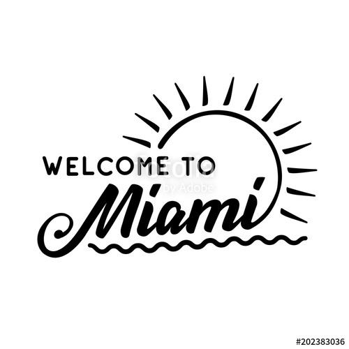 500x500 Welcome To Miami. Black And White Lettering Design. Decorative