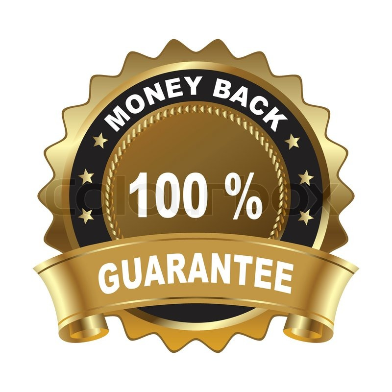 800x800 100 Percent Money Back Guarantee Golden Sign Stock Vector