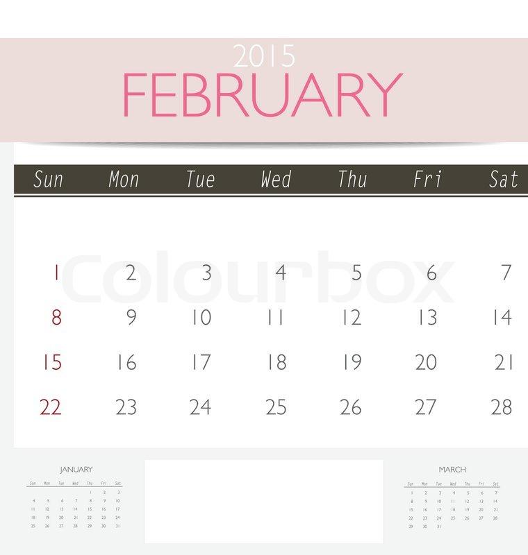 760x800 2015 Calendar, Monthly Calendar Template For February. Vector