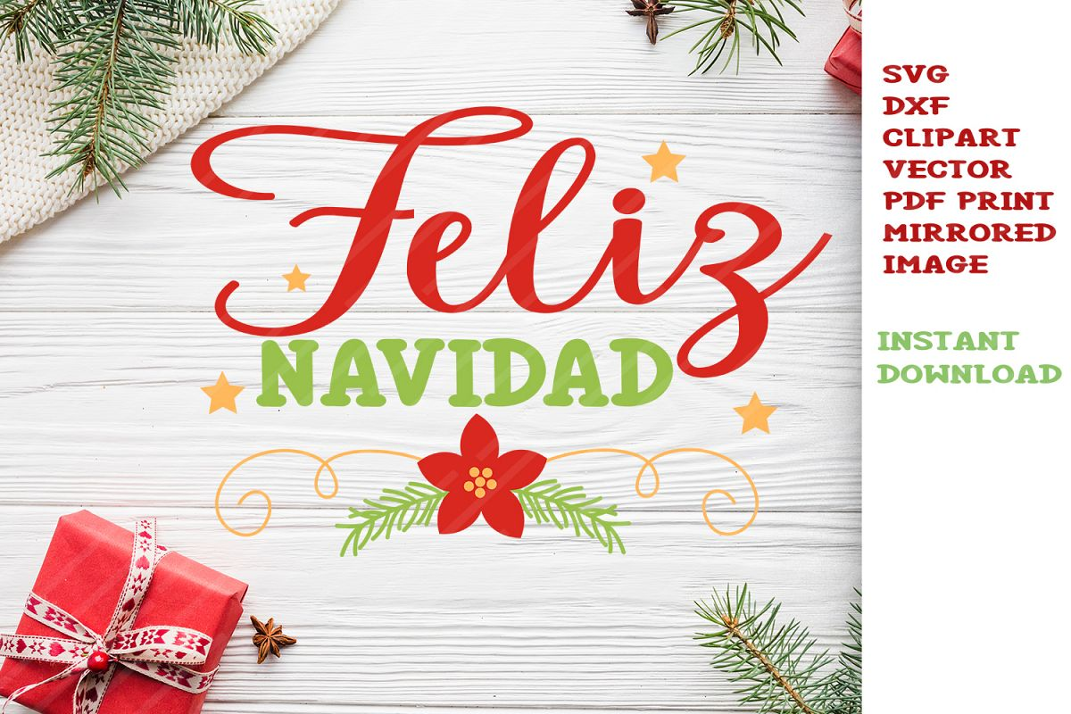 1200x800 Feliz Navidad Svg Cut Files Clipart Vector Christmas Svg