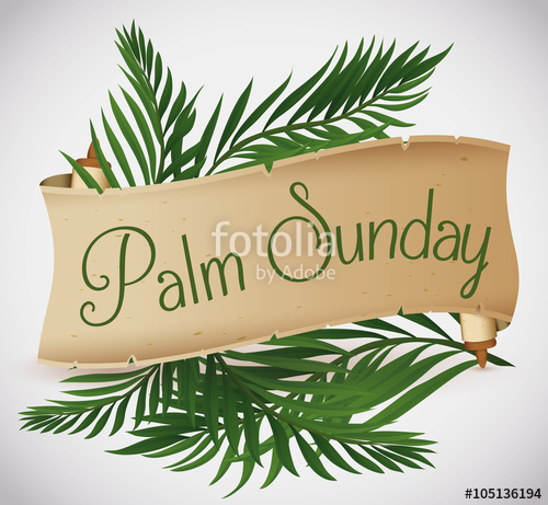 500x461 Ancient Scroll With Palm Branches Behind For Palm Sunday Holiday