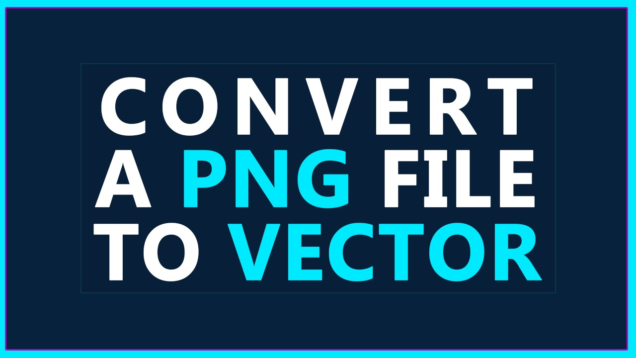 1280x720 How To Convert A Png To Vector Illustrator