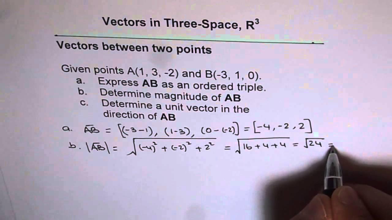 1280x720 Unit Vector Between 2 Points R3