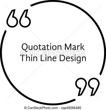 450x470 Thin Line Quotation Mark. Concept Of Citation, Info, Testimonials