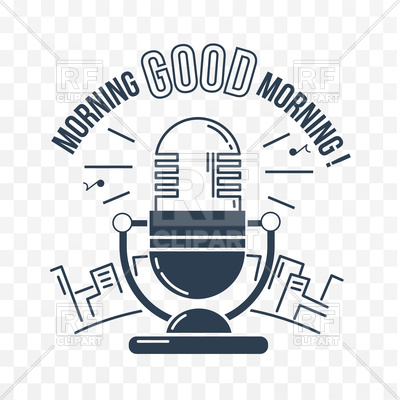 400x400 Good Morning Poster With Radio Microphone