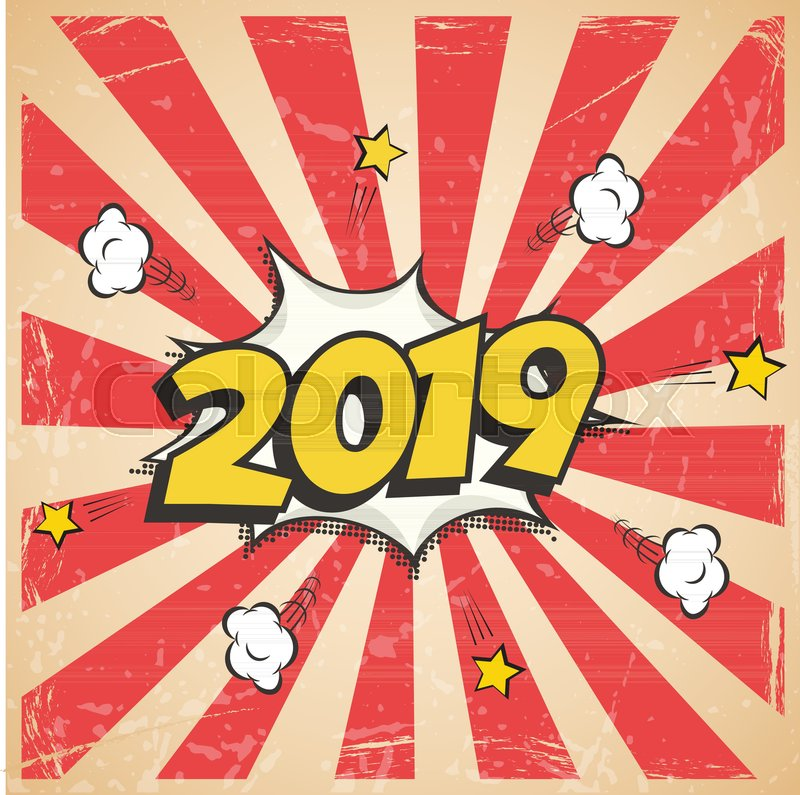 800x795 Vector 2019 New Year Retro Design. 2019 New Year Comic Book Style