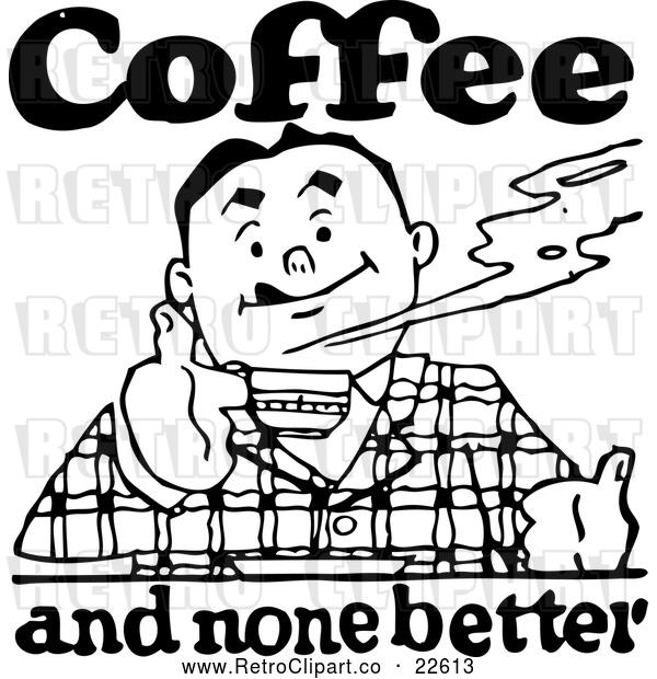 600x620 Vector Clip Art Of Retro Man And Coffee And None Better Sign By