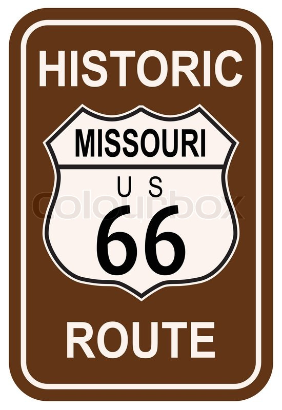 550x800 Missouri Historic Route 66 Traffic Sign With The Legend Historic