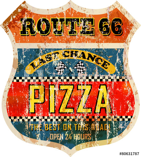 451x500 Grungy, Nostalgic Route 66 Pizza Diner Sign, Vector Illustration