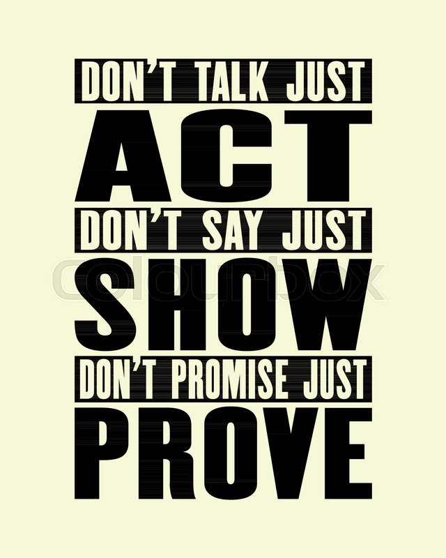 640x800 Inspiring Motivation Quote With Text Do Not Talk Just Act Do Not