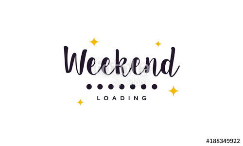 500x300 Simple Weekend Loading Wallpaper, Greeting Card And Banner Vector