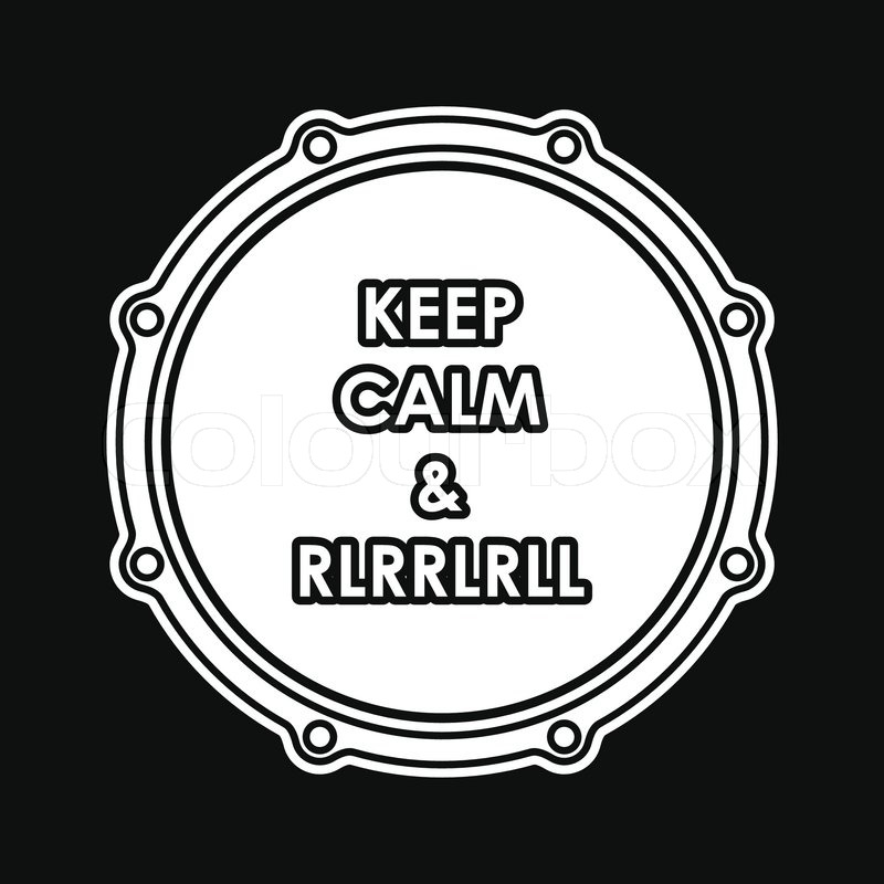 800x800 Snare Drum With Keep Calm And Rlrrlrll Inscription. Vector