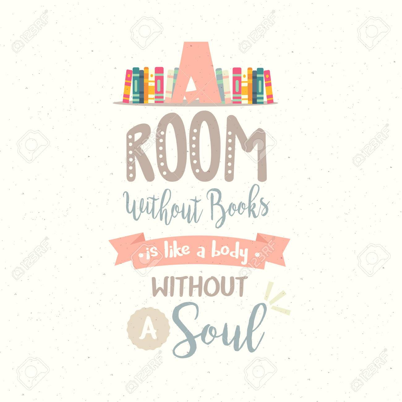 1300x1300 Reading Motivation Quotes A Room Without Book Body Without Soul
