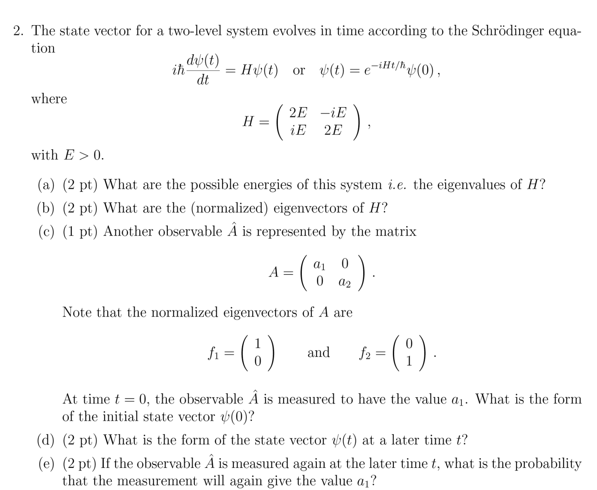 2046x1680 Solved The State Vector For A Two Level System Evolves In