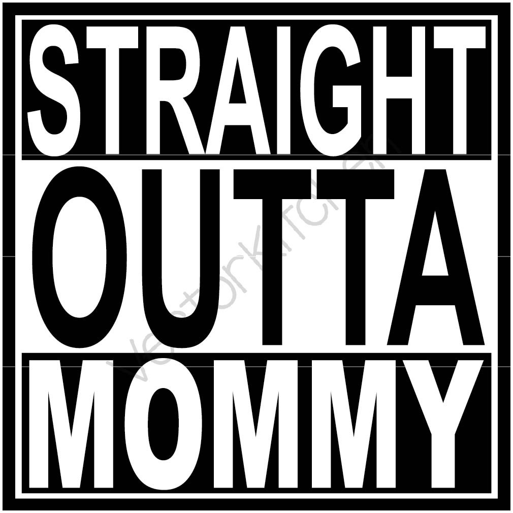 1010x1010 Straight Outta Mommy Compton Inspired Template Svg Eps Cricut Etsy
