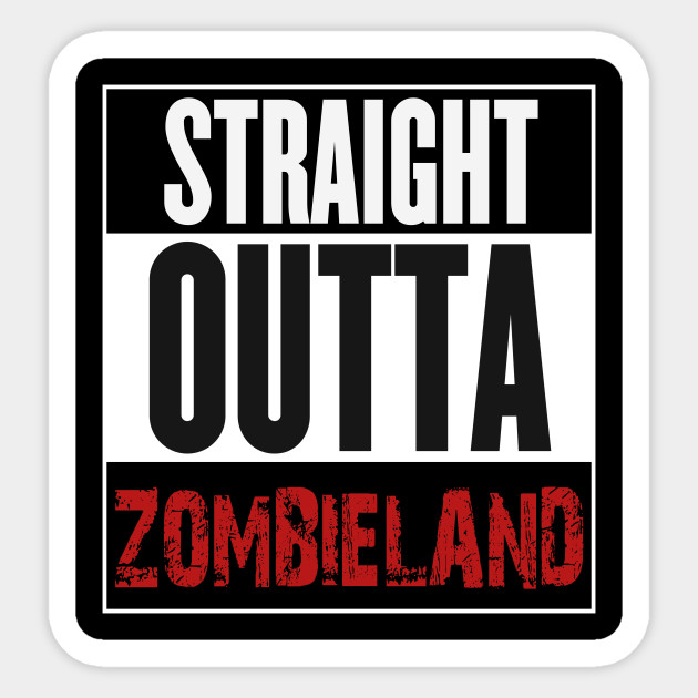 630x630 Straight Outta Zombieland