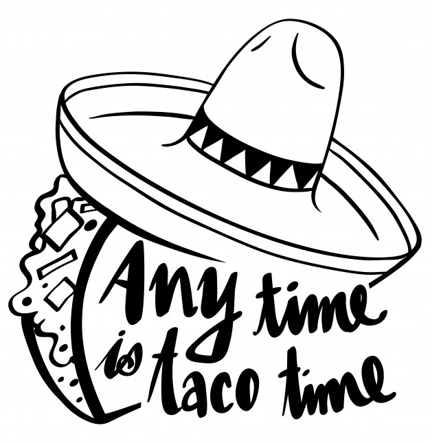 626x645 Word Expression For Anytime Is Taco Time Vector Premium Download