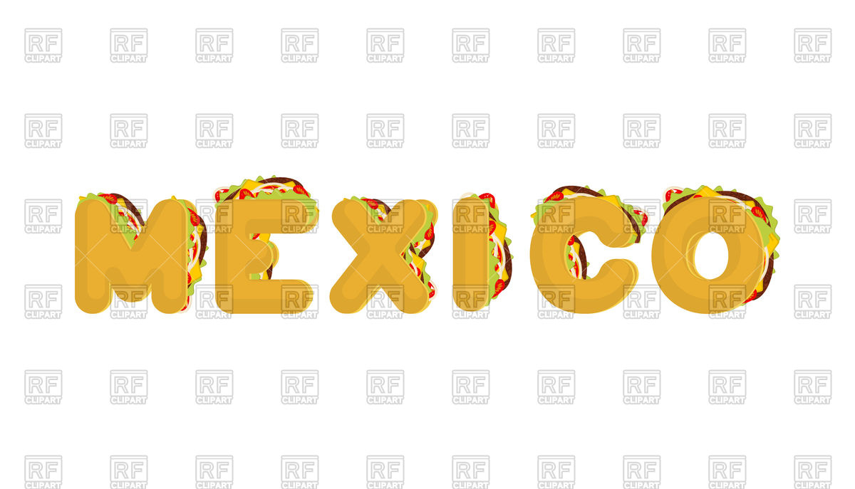 1200x687 Mexico Lettering In Tacos Font Vector Image Vector Artwork Of
