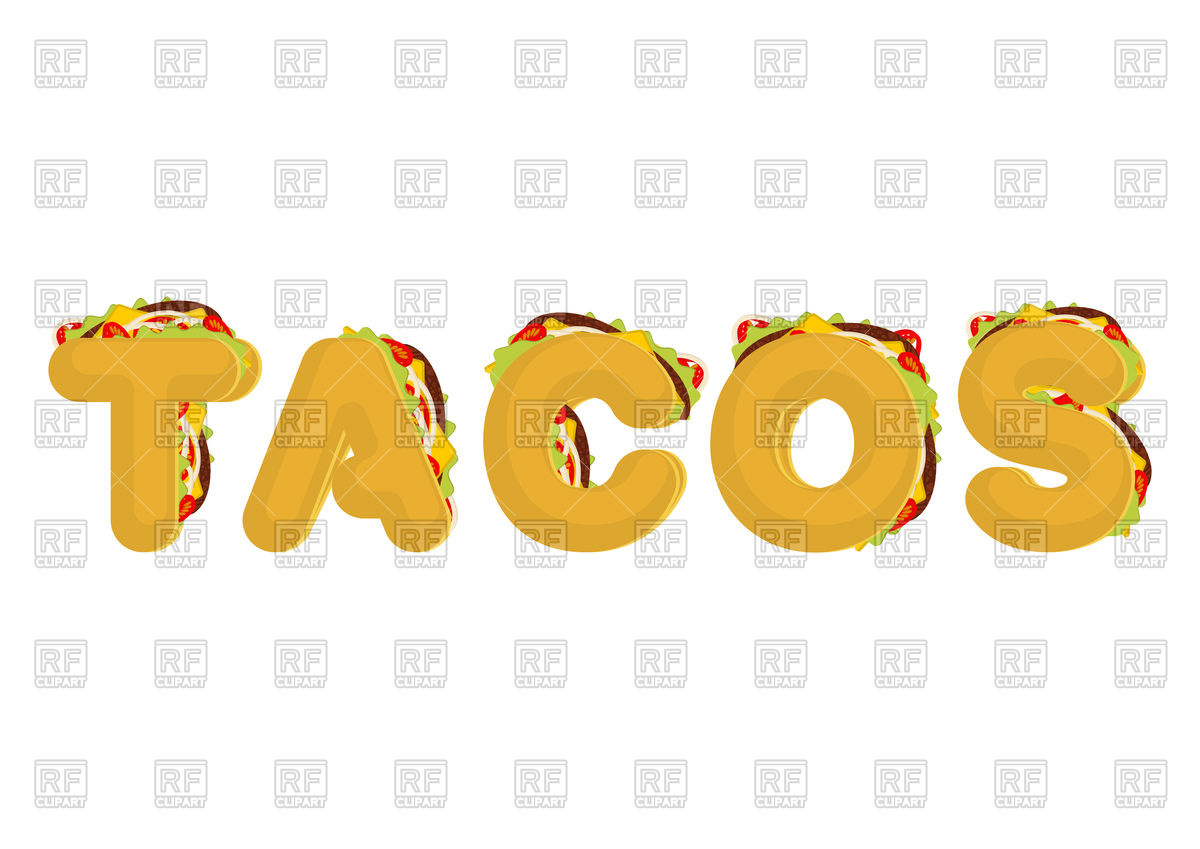 1200x849 Tacos Lettering Vector Image Vector Artwork Of Fonts Amp Type