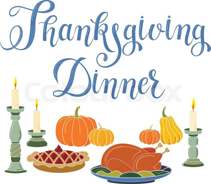800x698 Thanksgiving Dinner Handmade Lettering For Greeting Card, Post
