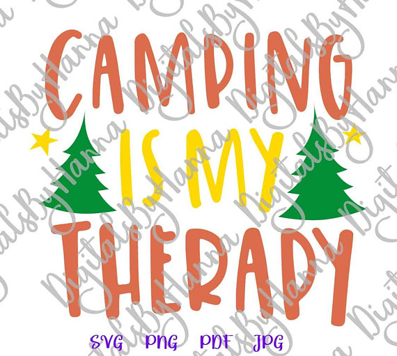 570x511 Happy Camper Svg Camping Is My Therapy Vector Clipart Silhouette