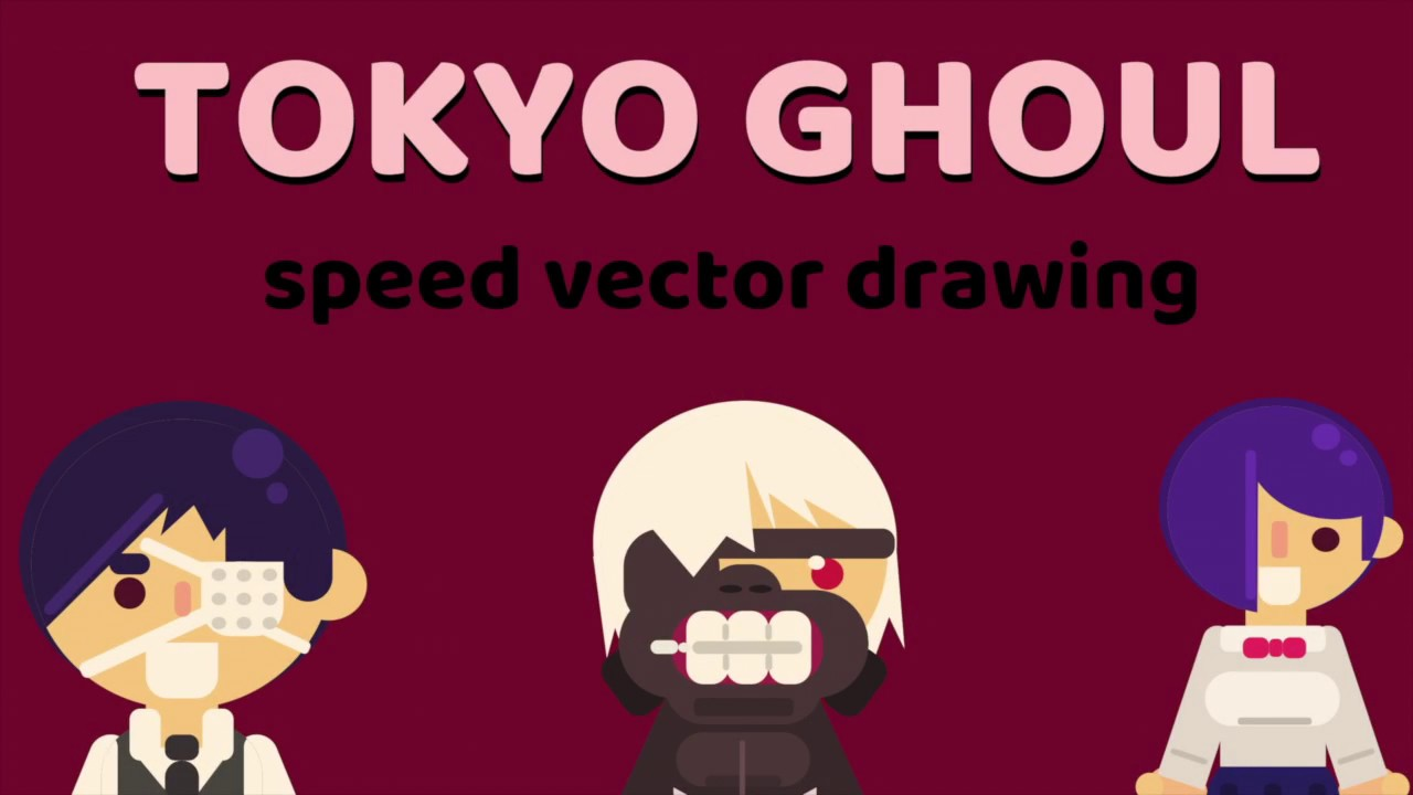 1280x720 Tokyo Ghoul [Speed Vector Drawing]