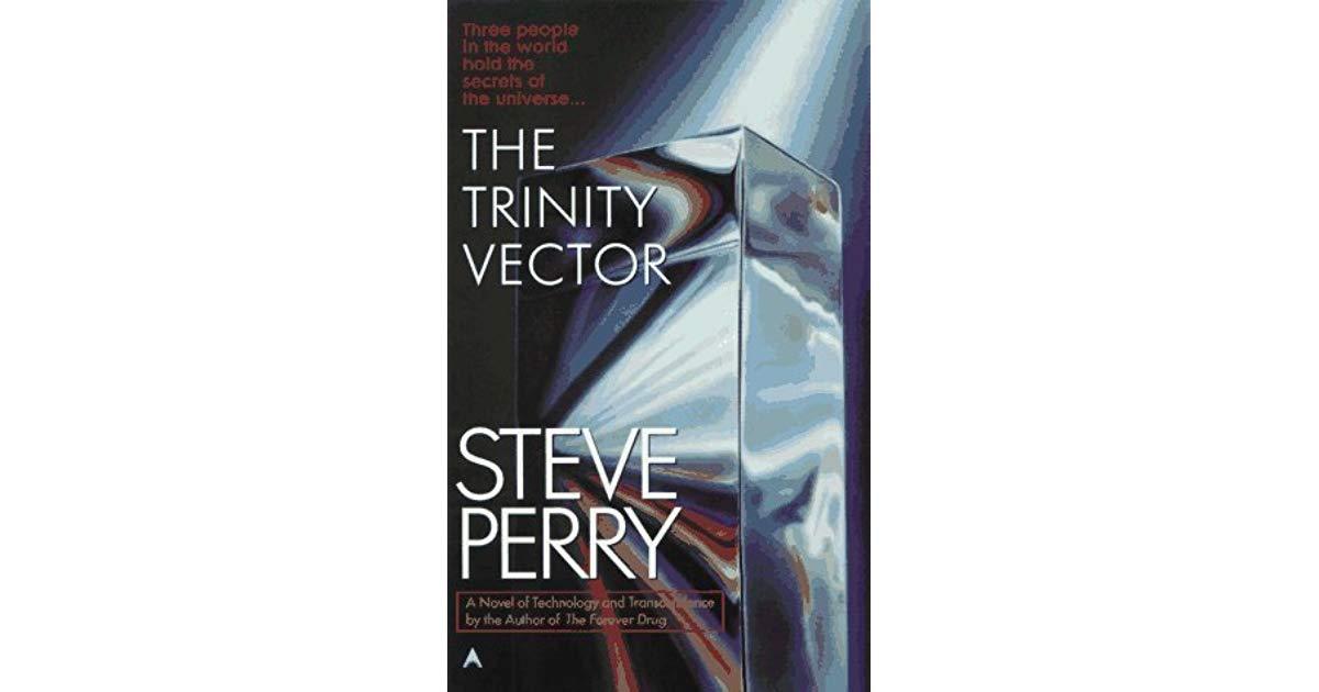 1200x630 The Trinity Vector By Steve Perry